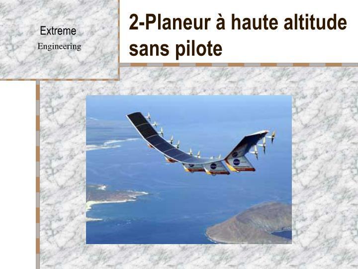 2-Planeur à haute altitude sans pilote