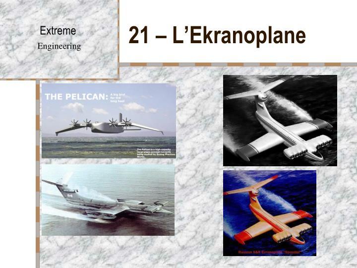 21 – L'Ekranoplane