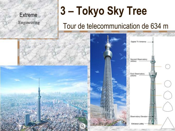 3 – Tokyo Sky Tree