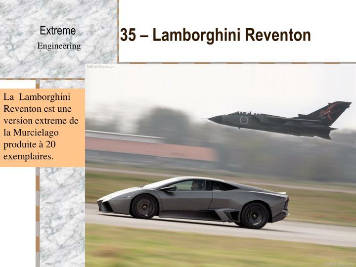 35 – Lamborghini Reventon