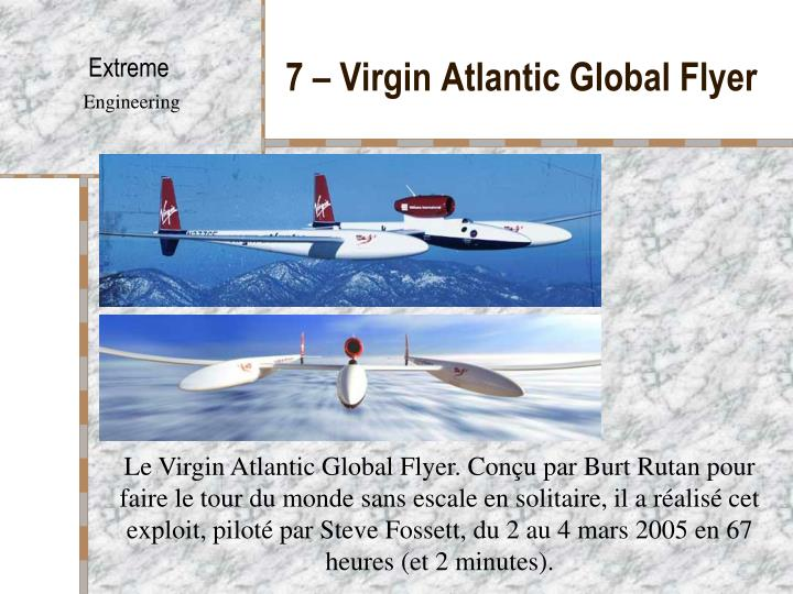 7 – Virgin Atlantic Global Flyer