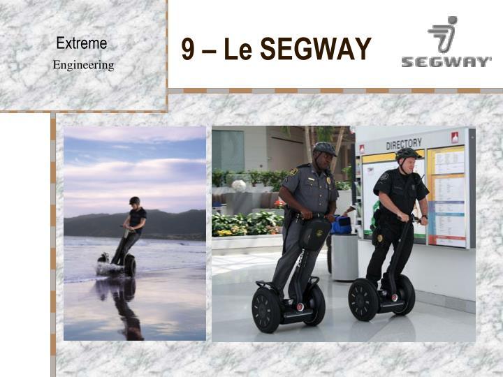 9 – Le SEGWAY