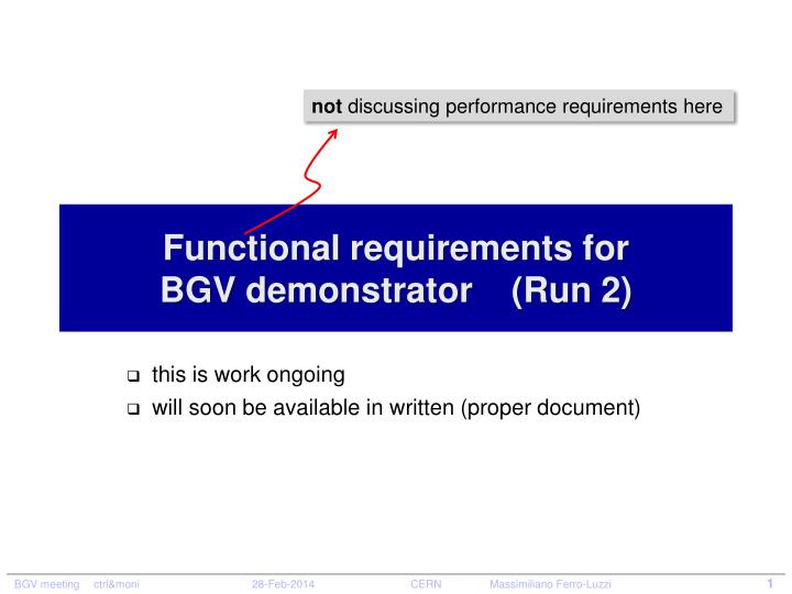 Functional r equirements for bgv demonstrator run 2
