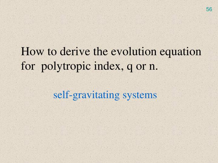 How to derive the evolution equation