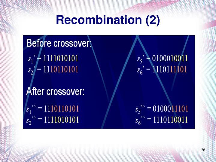 Recombination (2)