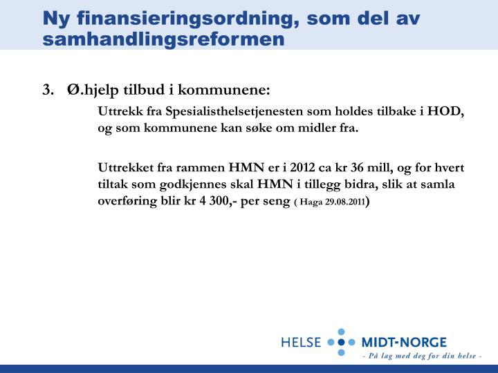 Ny finansieringsordning, som del av samhandlingsreformen