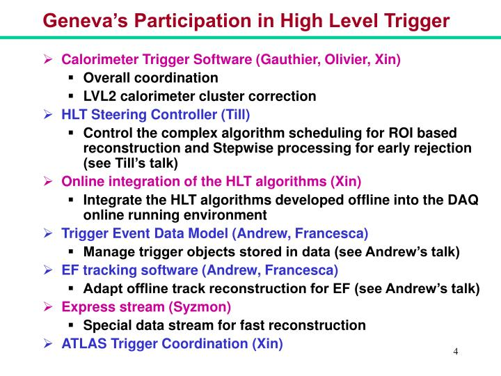 Geneva's Participation in High Level Trigger