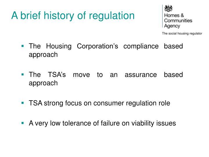 A brief history of regulation