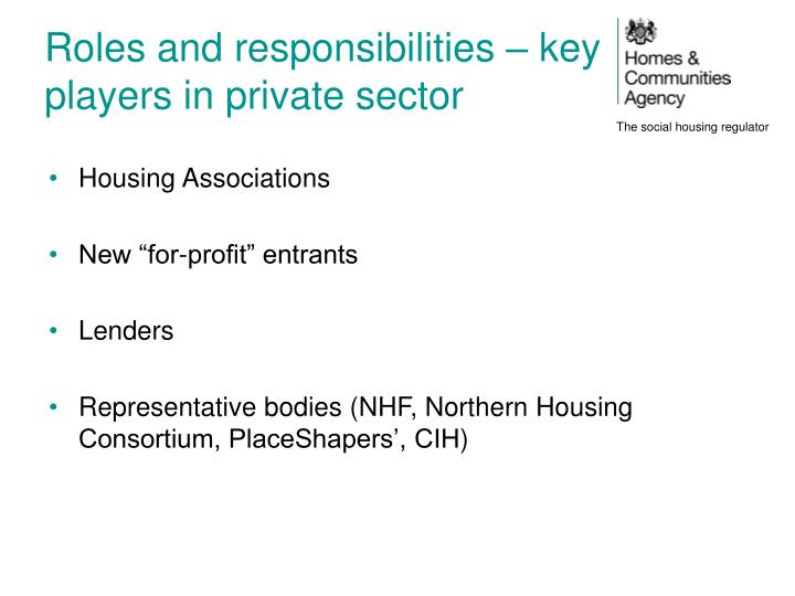 Roles and responsibilities – key players in private sector