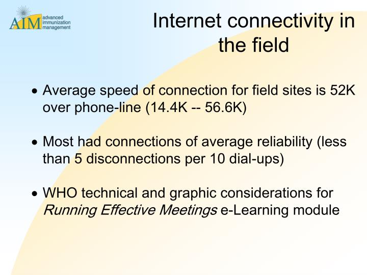 Internet connectivity in the field