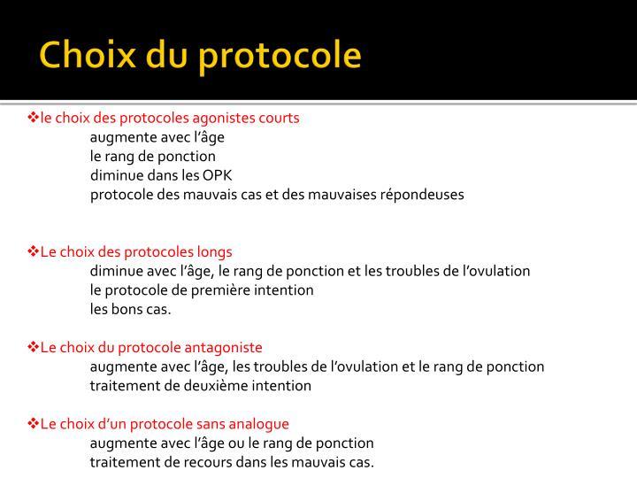 Choix du protocole