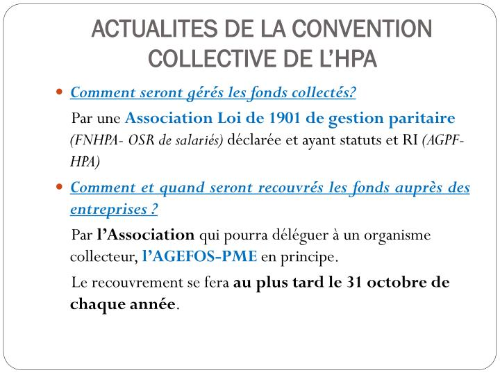 ACTUALITES DE LA CONVENTION COLLECTIVE DE L'HPA