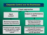 corporate control over the business es