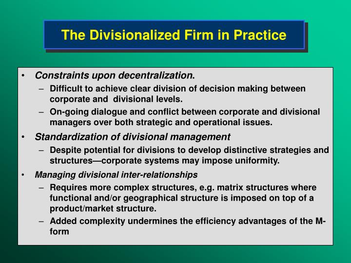The Divisionalized Firm in Practice