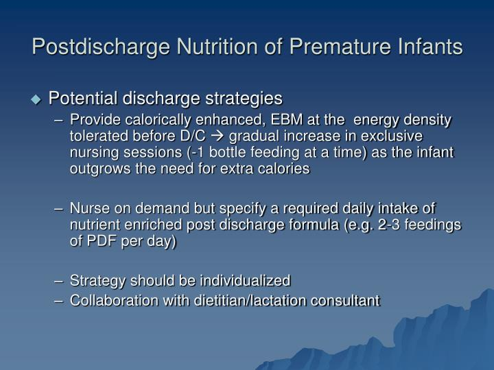 Postdischarge Nutrition of Premature Infants