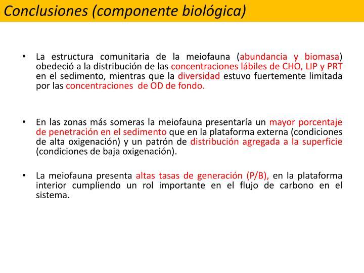 Conclusiones (componente biológica)