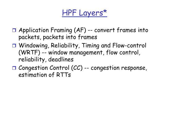 HPF Layers*