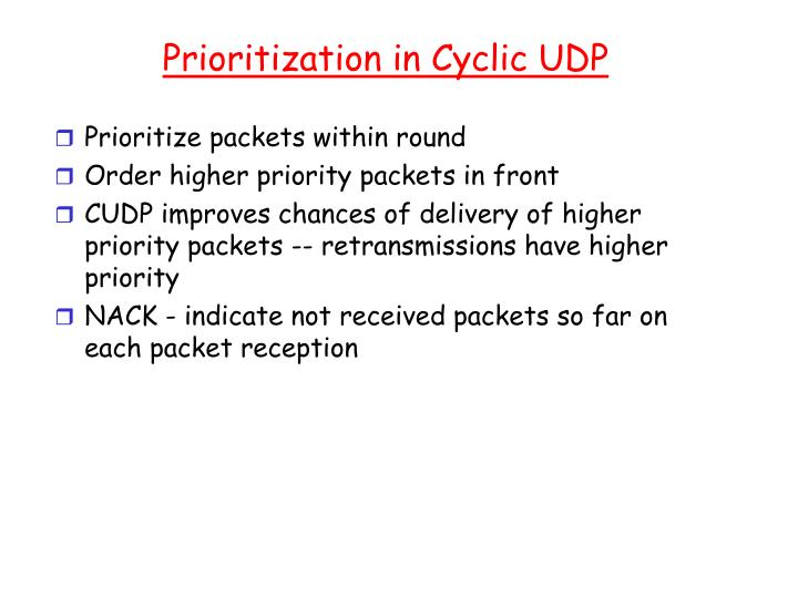 Prioritization in Cyclic UDP