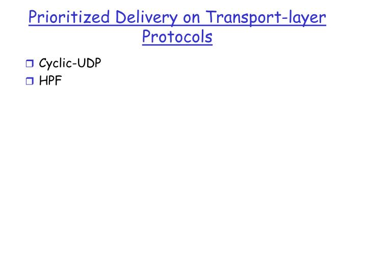 Prioritized Delivery on Transport-layer Protocols