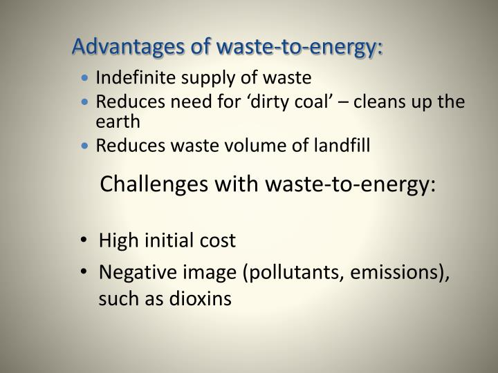 Challenges with waste-to-energy: