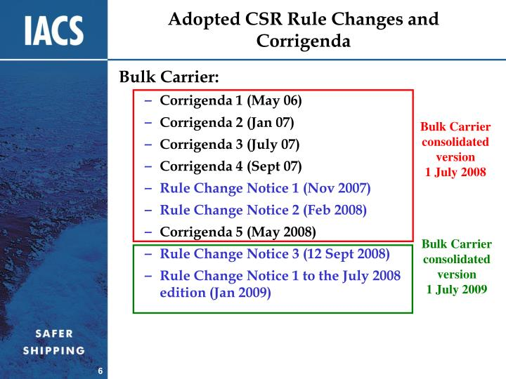 Adopted CSR Rule Changes and Corrigenda