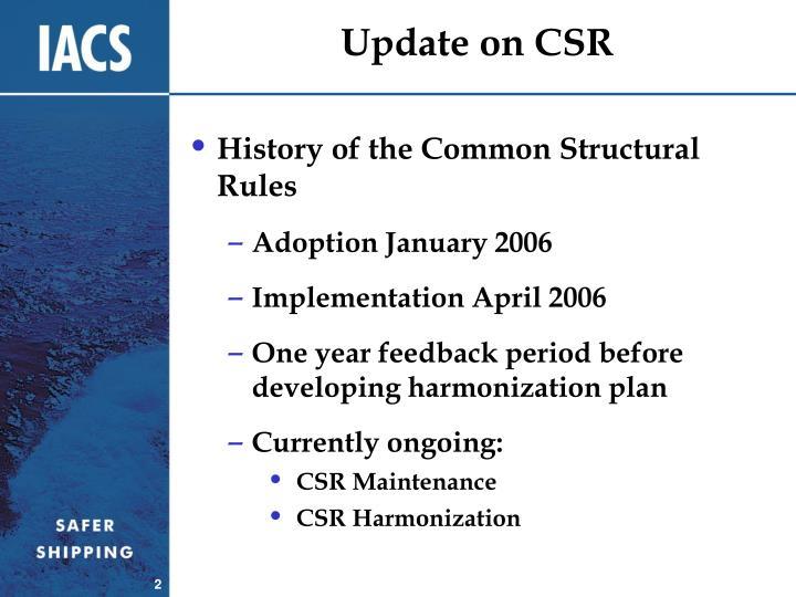 Update on CSR