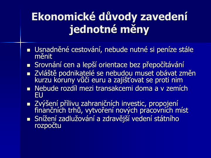 Ekonomické důvody zavedení jednotné měny