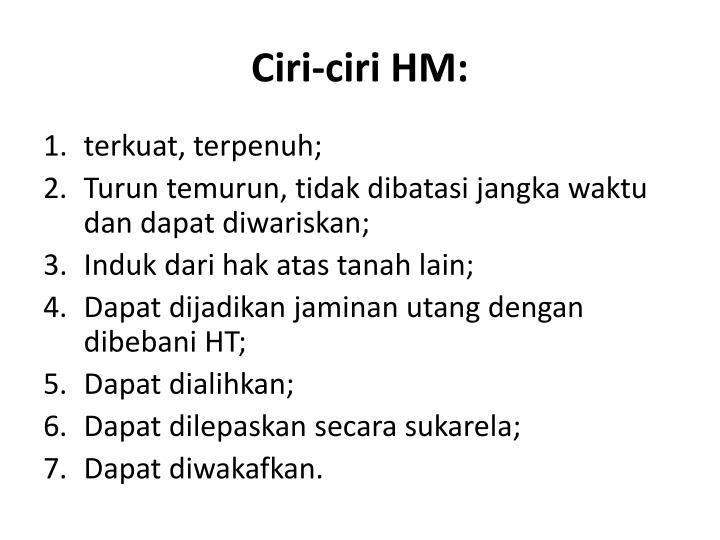 Ciri-ciri HM: