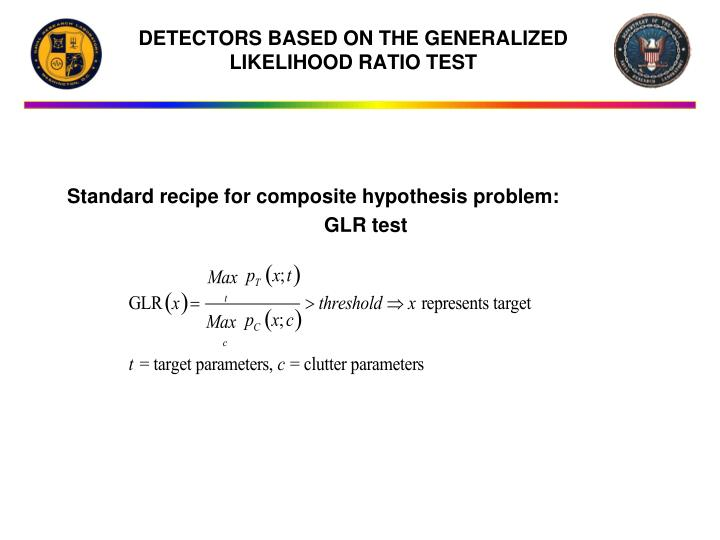 Standard recipe for composite hypothesis problem: