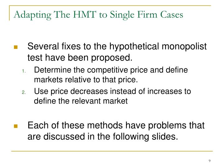 Adapting The HMT to Single Firm Cases