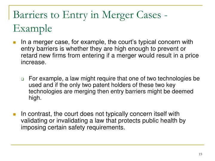 Barriers to Entry in Merger Cases -Example