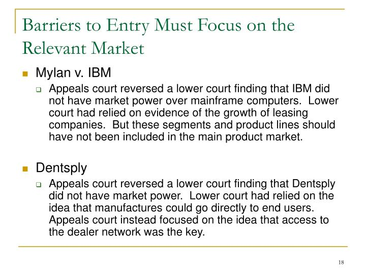 Barriers to Entry Must Focus on the Relevant Market