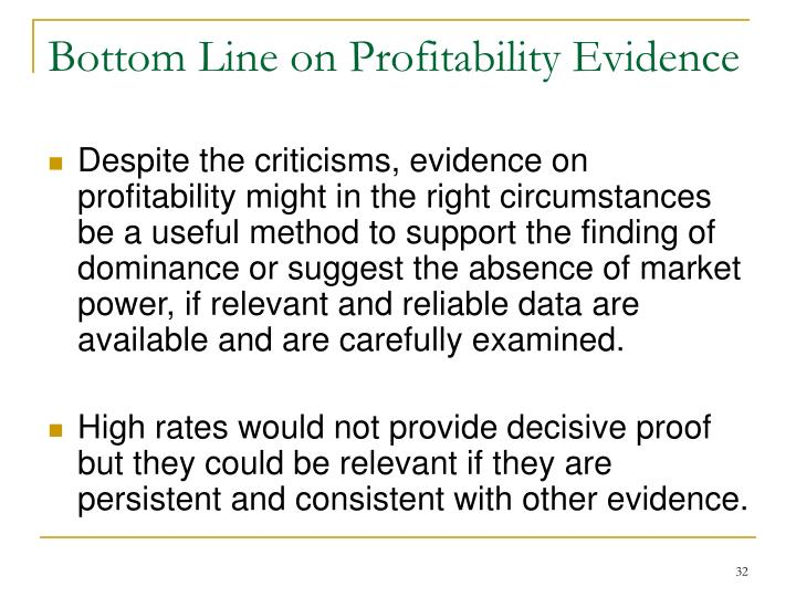 Bottom Line on Profitability Evidence