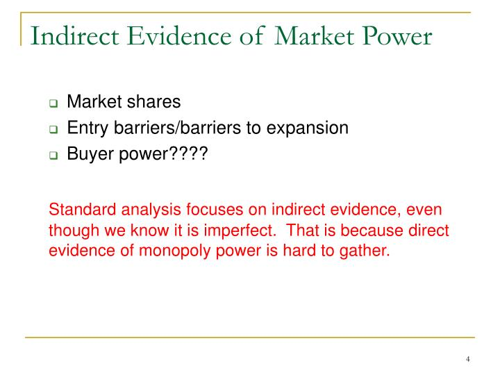 Indirect Evidence of Market Power