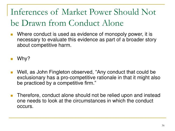 Inferences of Market Power Should Not be Drawn from Conduct Alone