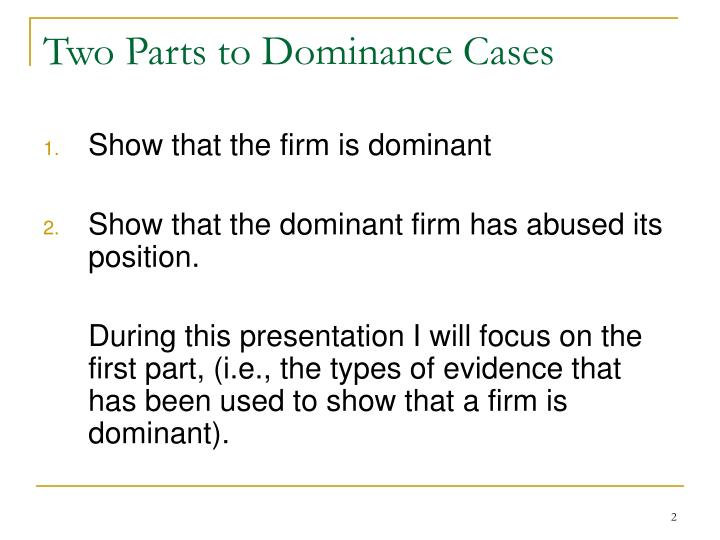 Two parts to dominance cases