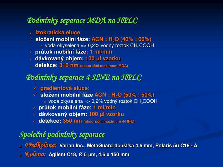 Podmínky separace MDA na HPLC