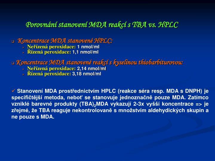 Koncentrace MDA stanovené HPLC: