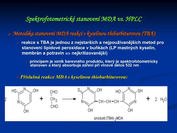 Metodika stanovení MDA reakcí s kyselinou thibarbiturovou (TBA):