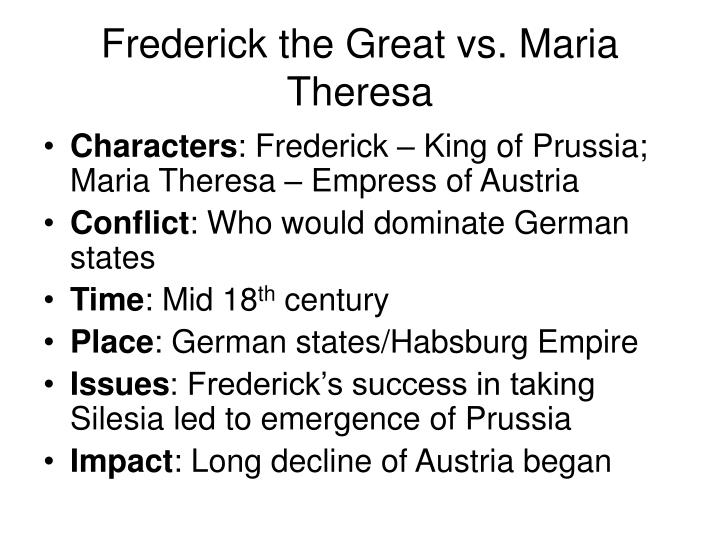 Frederick the Great vs. Maria Theresa