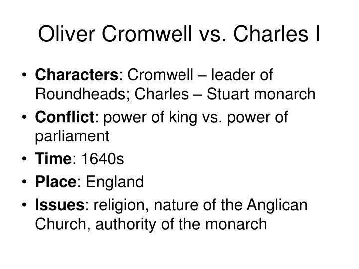 Oliver Cromwell vs. Charles I