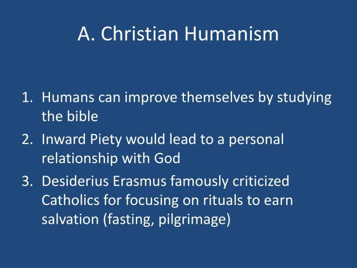 A. Christian Humanism