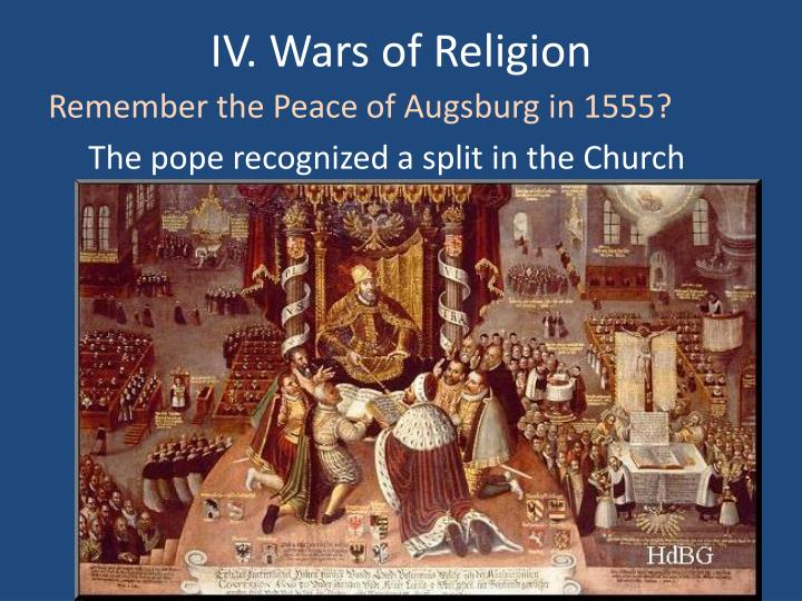 IV. Wars of Religion