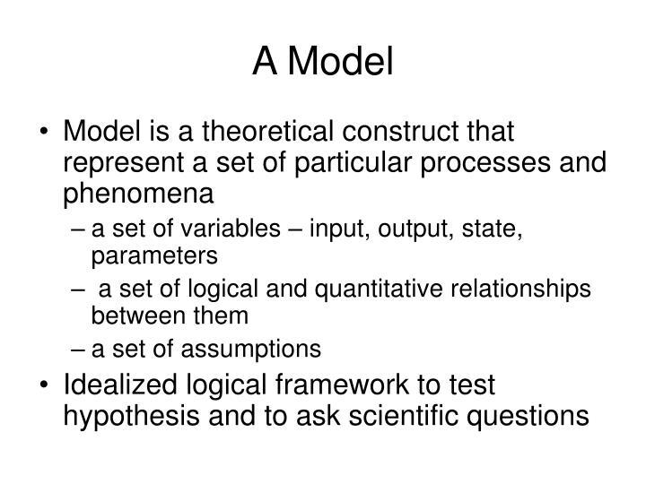A Model