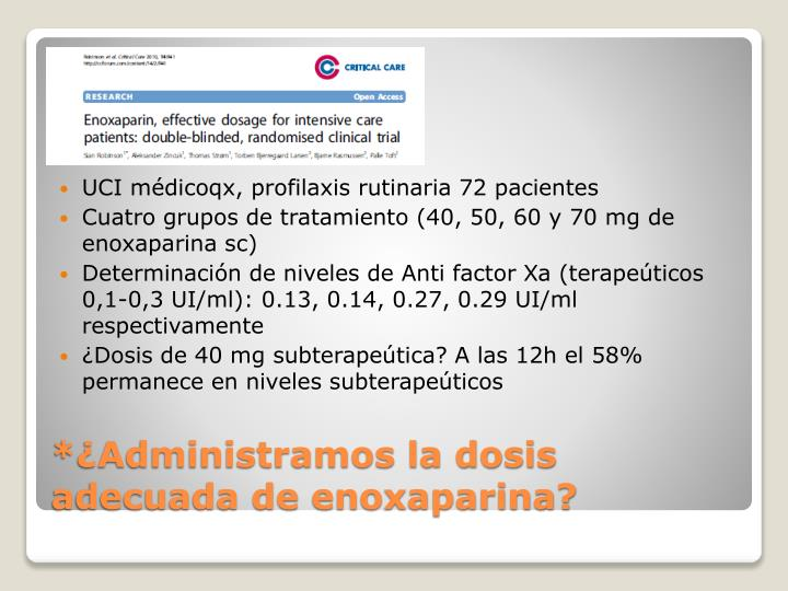 UCI médicoqx, profilaxis rutinaria 72 pacientes