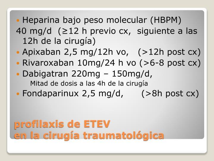 Heparina bajo peso molecular (HBPM)