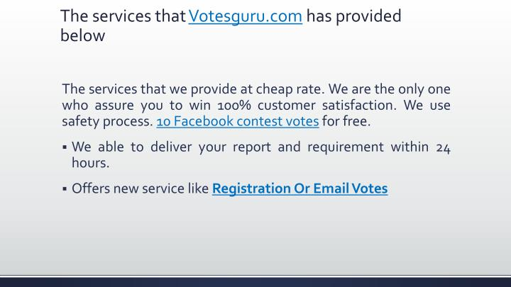 The services that votesguru com has provided below