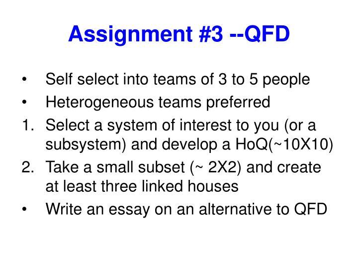 Assignment #3 --QFD