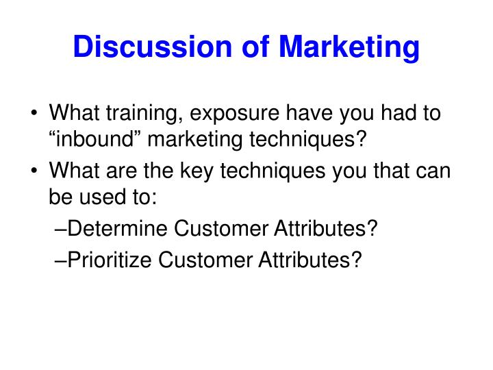 Discussion of Marketing