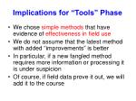implications for tools phase